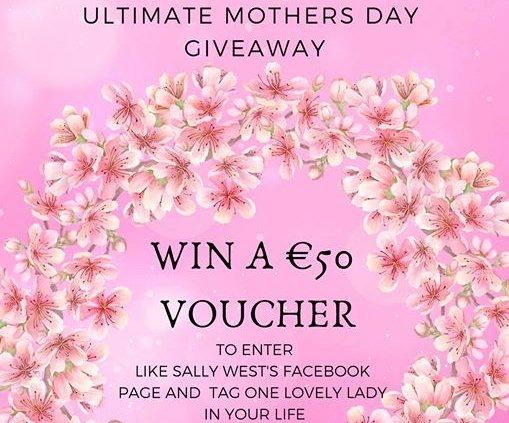 **WIN WIN WIN** Sally West Tullamore Mothers Day Giveaway! The best present for someone…