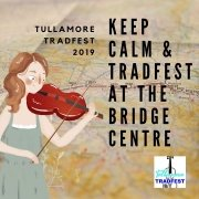 **CHECK OUT THE TIMETABLE FOR FREE ENTERTAINMENT** Tullamore TradFest