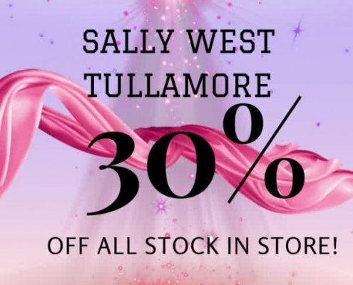 NOT TO BE MISSED! Sally West Tullamore are having their 30% Summer Sale! 30%…