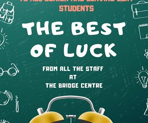 The Very Best of Luck to Everyone sitting their Exams tomorrow! ️