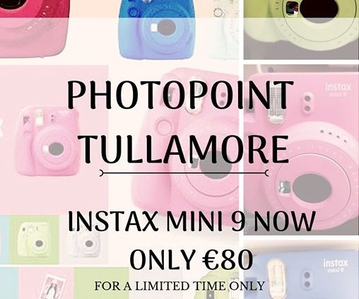 **INSTAX MINI 9 NOW ONLY €80!** Photopoint Tullamore