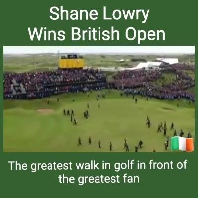 Well Done Shane Lowry massive congratulations